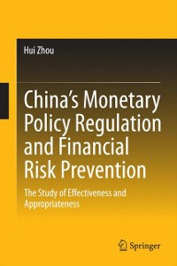 Cover China's Monetary Policy Regulation and Financial Risk Prevention