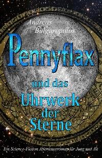 Cover PENNYFLAX und das Uhrwerk der Sterne