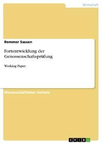 Cover Fortentwicklung der Genossenschaftsprüfung