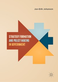 Cover Strategy Formation and Policy Making in Government