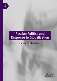 Cover Russian Politics and Response to Globalization