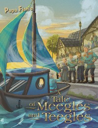 Cover A Tale of Meegles and Teegles