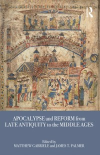 Cover Apocalypse and Reform from Late Antiquity to the Middle Ages