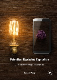 Cover Patentism Replacing Capitalism