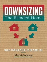 Cover Downsizing the Blended Home