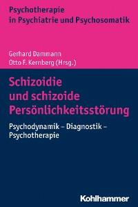 Cover Schizoidie und schizoide Persönlichkeitsstörung