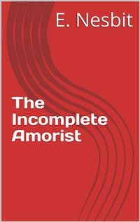 Cover The Incomplete Amorist