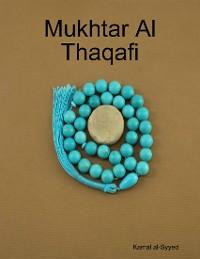 Cover Mukhtar Al Thaqafi