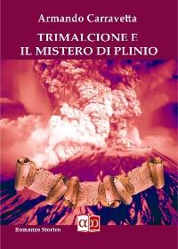 Cover Trimalcione e il segreto di Plinio