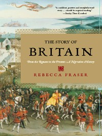 Cover The Story of Britain: From the Romans to the Present: A Narrative History