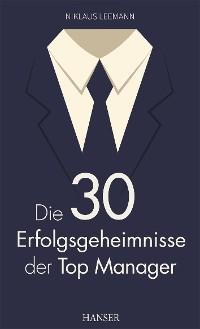 Cover Die 30 Erfolgsgeheimnisse der Top Manager
