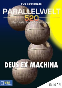 Cover Parallelwelt 520 - Band 14 - Deus Ex Machina