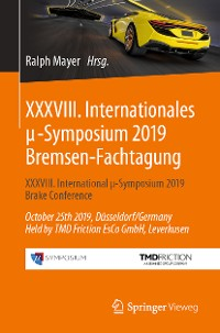 Cover XXXVIII. Internationales μ-Symposium 2019 Bremsen-Fachtagung