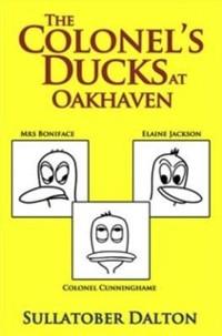 Cover Colonel's Ducks at Oakhaven