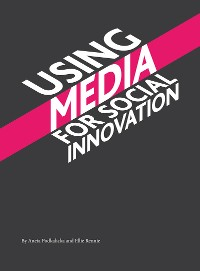 Cover Using Media for Social Innovation