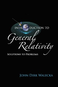 Cover Introduction To General Relativity: Solutions To Problems