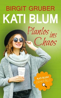 Cover Planlos ins Chaos