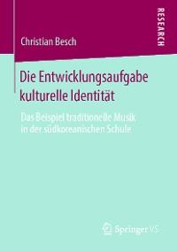 Cover Die Entwicklungsaufgabe kulturelle Identität