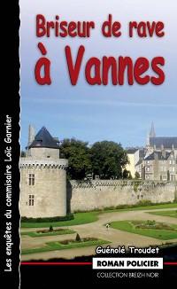 Cover Briseur de rave à Vannes