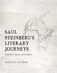 Cover Saul Steinberg's Literary Journeys