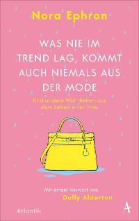 Cover Was nie im Trend lag, kommt auch niemals aus der Mode