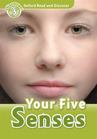 Cover Your Five Senses (Oxford Read and Discover Level 3)