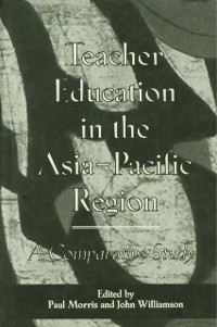 Cover Teacher Education in the Asia-Pacific Region