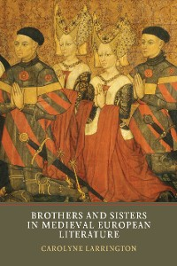 Cover Brothers and Sisters in Medieval European Literature