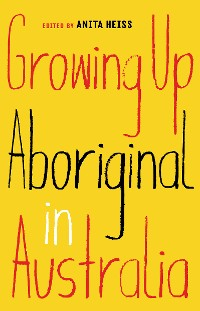 Cover Growing Up Aboriginal in Australia