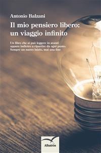 Cover Il mio pensiero libero: un viaggio infinito