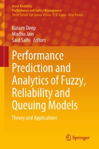 Cover Performance Prediction and Analytics of Fuzzy, Reliability and Queuing Models