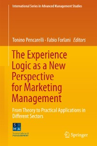 Cover The Experience Logic as a New Perspective for Marketing Management
