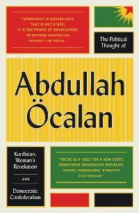 Cover The Political Thought of Abdullah Öcalan