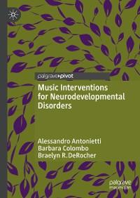 Cover Music Interventions for Neurodevelopmental Disorders