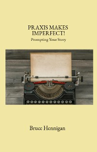 Cover Praxis Makes Imperfect?