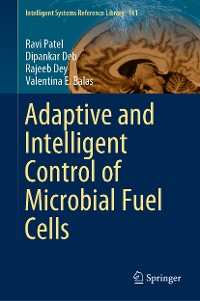 Cover Adaptive and Intelligent Control of Microbial Fuel Cells