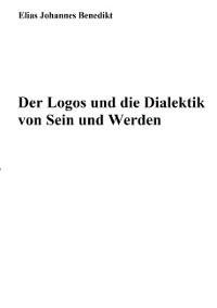 Cover Der Logos und die Dialektik von Sein und Werden