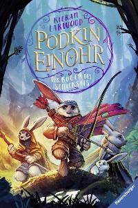 Cover Podkin Einohr, Band 3: Der Bogen des Schicksals
