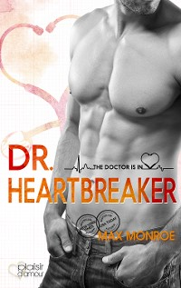 Cover The Doctor Is In!: Dr. Heartbreaker