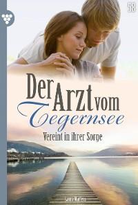 Cover Der Arzt vom Tegernsee 58 – Arztroman