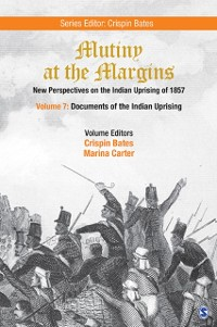 Cover Mutiny at the Margins: New Perspectives on the Indian Uprising of 1857