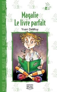 Cover Magalie 3 - Le livre parfait