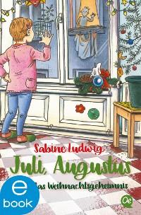 Cover Juli, Augustus und das Weihnachtsgeheimnis