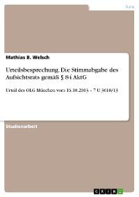 Cover Urteilsbesprechung. Die Stimmabgabe des Aufsichtsrats gemäß § 84 AktG