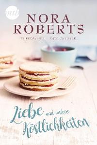 Cover Liebe und andere Köstlichkeiten
