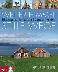 Cover Weiter Himmel - stille Wege
