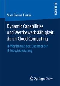 Cover Dynamic Capabilities und Wettbewerbsfähigkeit durch Cloud Computing