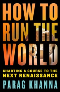 Cover How to Run the World