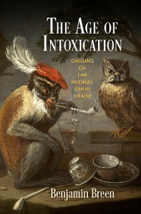 Cover The Age of Intoxication