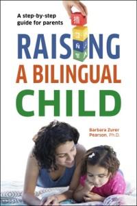Cover Raising a Bilingual Child